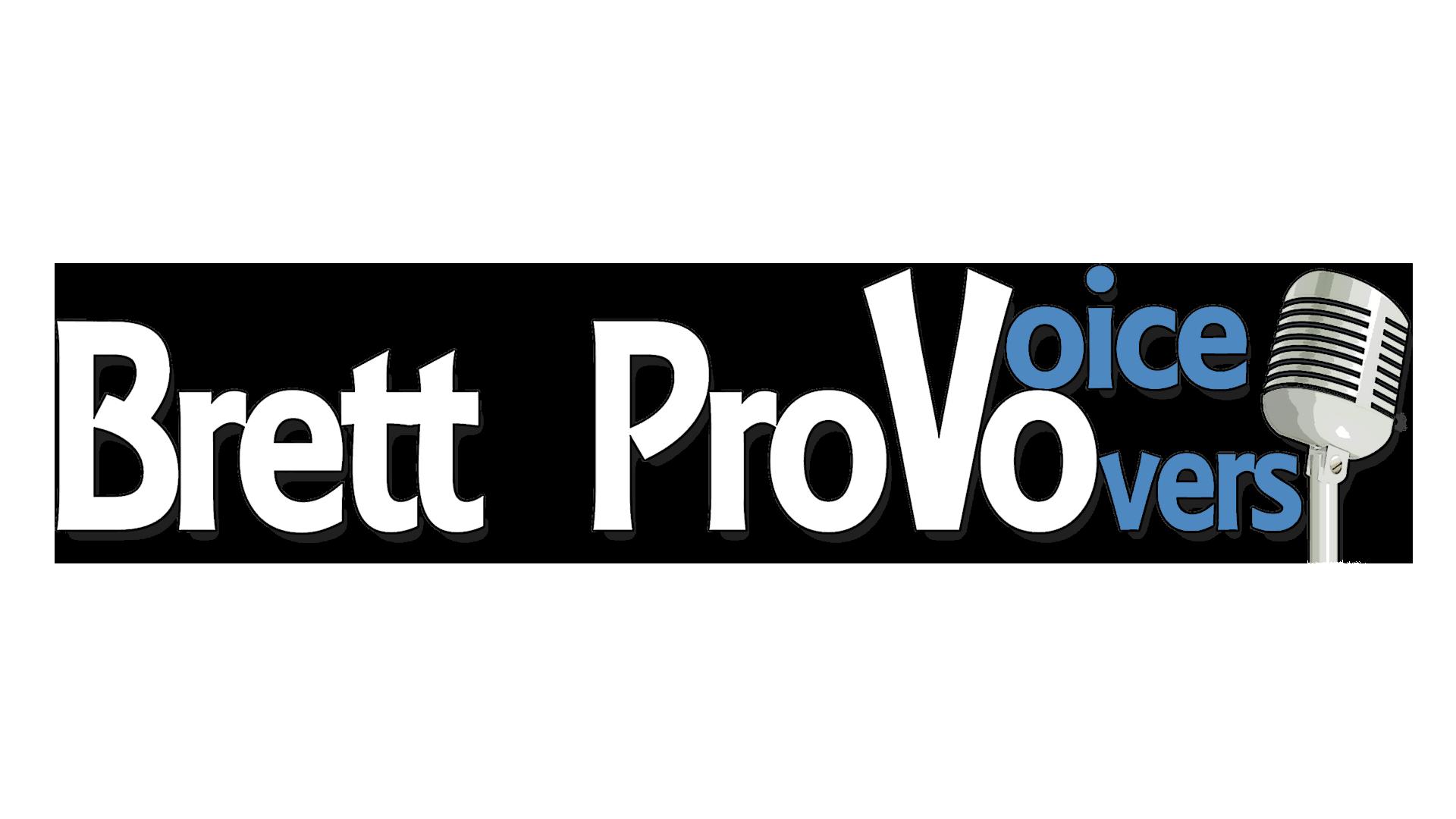 Brett Provo Voice Overs